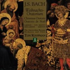 Bach, JS : Weihnachtsoratorium (Christmas Oratorio) - Amsterdam Baroque Orchestra, Ton Koopman
