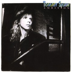 Ambition - Tommy Shaw