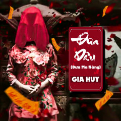 Đưa Dâu (Đưa Ma Nàng) (Single) - Gia Huy Singer