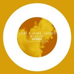 Blazin' - Tom & Jame, Jaggs