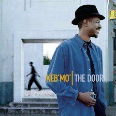The Door - Keb' Mo'