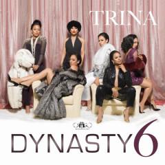 Dynasty6 - Trina
