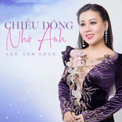 Bài hát Chiều Đông Nhớ Anh - Lưu Ánh Loan
