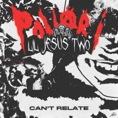 CAN'T RELATE - Pollari