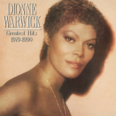 Greatest Hits 1979 - 1990 - Dionne Warwick
