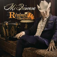Mi Princesa - Remmy Valenzuela