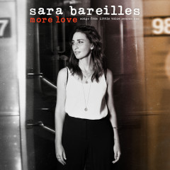 More Love - Songs from Little Voice Season One - Sara Bareilles