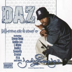U Know What I'm Throwin Up - Daz Dillinger
