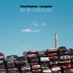 Out-Of-State Plates - Fountains Of Wayne