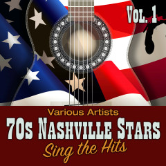70s Nashville Stars Sing the Hits, Vol. 1 - Various Artists