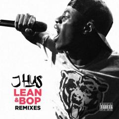 Lean & Bop (Remixes) - J Hus