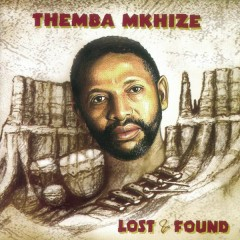 Lost & Found - Themba Mkhize
