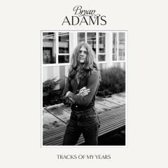 Tracks Of My Years (Deluxe) - Bryan Adams