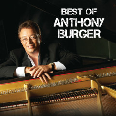 Best Of Anthony Burger (Live)