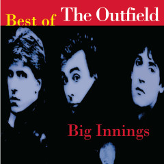 Big Innings: The Best Of The Outfield - The Outfield