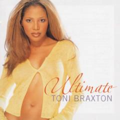 Ultimate - Toni Braxton