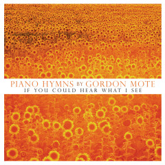 Piano Hymns - Gordon Mote