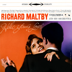 Hello Young Lovers (Expanded Edition) - Richard Maltby & His Orchestra