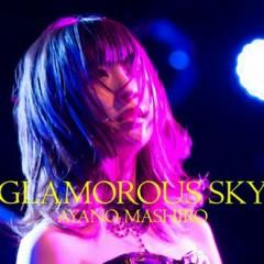GLAMOROUS SKY - Mashiro Ayano