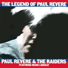 The Legend Of Paul Revere - Paul Revere & The Raiders