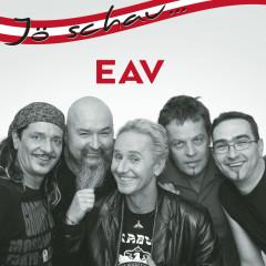 Jö schau... EAV - EAV