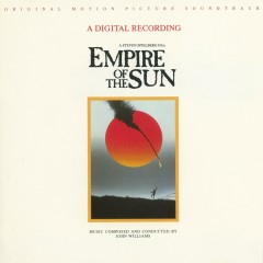 Empire Of The Sun (Original Motion Picture Soundtrack) - John Williams
