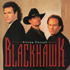 Strong Enough (Expanded Edition) - BlackHawk