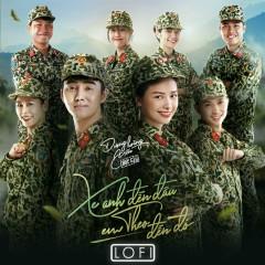 Xe Anh Đến Đâu Em Theo Đến Đó (Lofi Version) (EP) - Dương Hoàng Yến, Đạt G