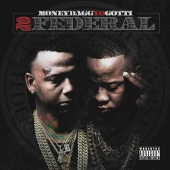 2 Federal - Moneybagg Yo, Yo Gotti