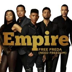 Free Freda (Need Freedom) - Empire Cast,Sierra McClain