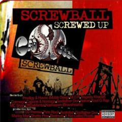 Screwed Up - Screwball