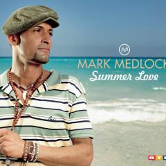 Summer Love - Mark Medlock