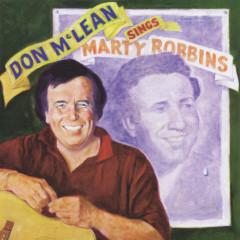 Don McLean Sings Marty Robbins - Don McLean