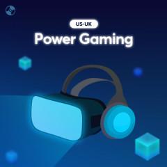 Power Gaming