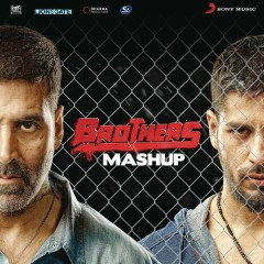 Brothers Mashup (By Kiran Kamath) [From