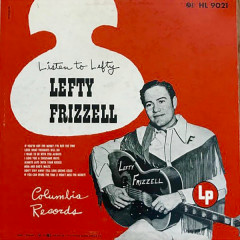 Listen to Lefty - Lefty Frizzell