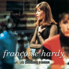 Les Chansons D'Amour - Françoise Hardy