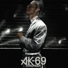 Stronger - AK-69
