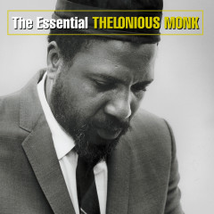 The Essential Thelonious Monk - Thelonious Monk