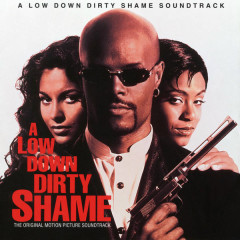 A Low Down Dirty Shame (Original Motion Picture Soundtrack)
