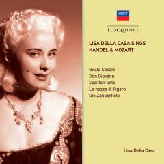 Lisa Della Casa Sings Handel & Mozart - Lisa della Casa, Wiener Philharmoniker, L'Orchestre de la Suisse Romande, Heinrich Hollreiser, Josef Krips