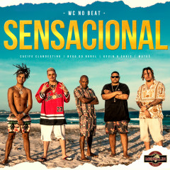 Sensacional - WC no Beat, Nego do Borel, Matuê, Cacife Clandestino, MC Kevin o Chris