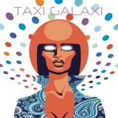 Taxi Galaxi (Deluxe Edition)