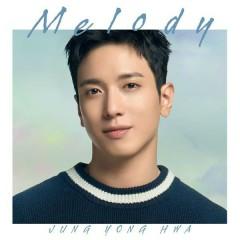 Melody (Single) - Jung Yong Hwa