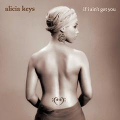 If I Ain't Got You EP - Alicia Keys