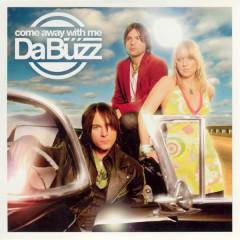 Come Away With Me - Da Buzz