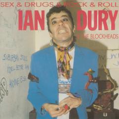 Sex & Drugs & Rock & Roll - Ian Dury, The Blockheads