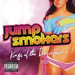 Kings of The Dancefloor! - Jump Smokers