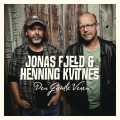 Den Gamle Veien - Jonas Fjeld, Henning Kvitnes