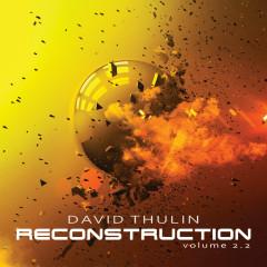 Reconstruction (Vol. 2.2) - David Thulin